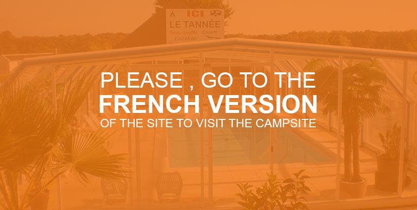 Visit the campsite of Tannée